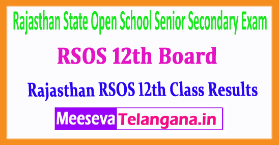 RSOS 12th Rajasthan State Open School Senior Secondary Exam 12th Class 2018 Results