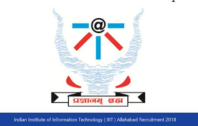 Indian Institute of Information Technology ( IIIT ) Allahabad Recruitment 2018