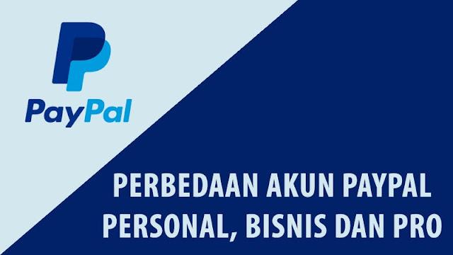 Perbedaan Akun PayPal Personal, Bisnis dan Pro