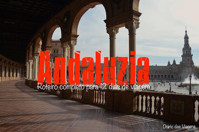 Roteiro completo para viajar de carro pela Andaluzia, Espanha