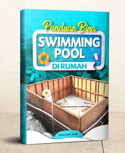 Panduan Bina Swimming Pool Di Rumah