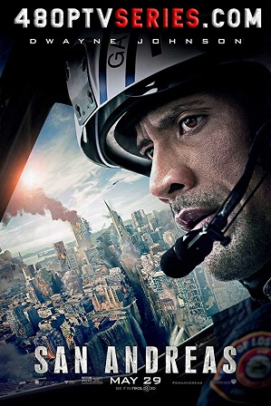 Watch Online Free San Andreas (2015) Full Hindi Dual Audio Movie Download 480p 720p Bluray