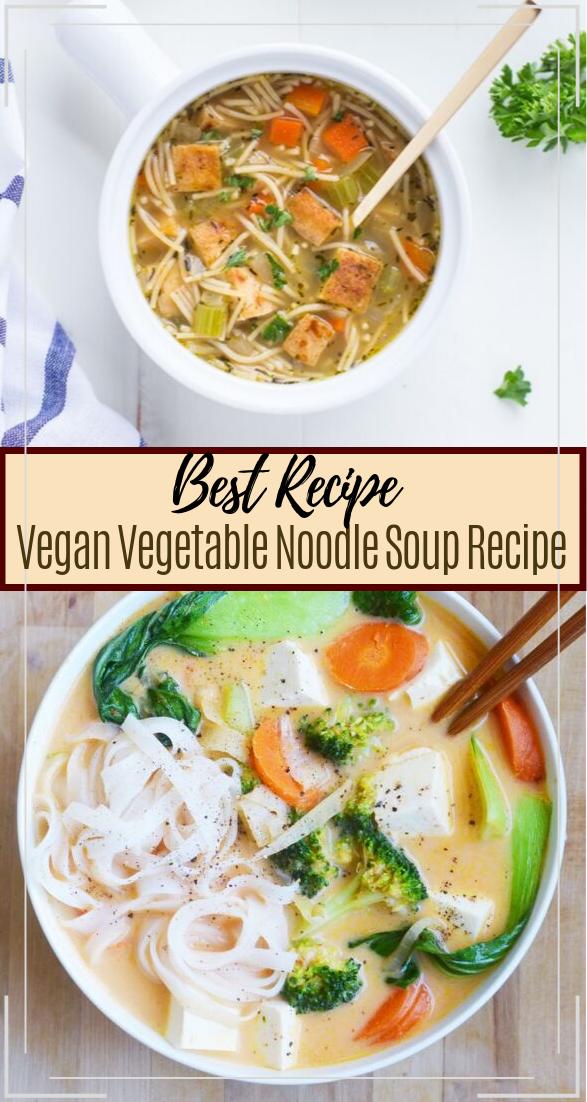 Vegan Vegetable Noodle Soup Recipe #vegan #vegetarian #soup #breakfast #lunch