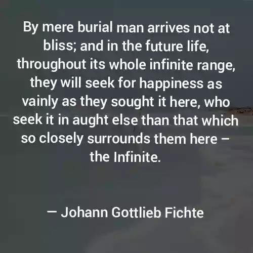 Johann Gottlieb Fichte Quotes