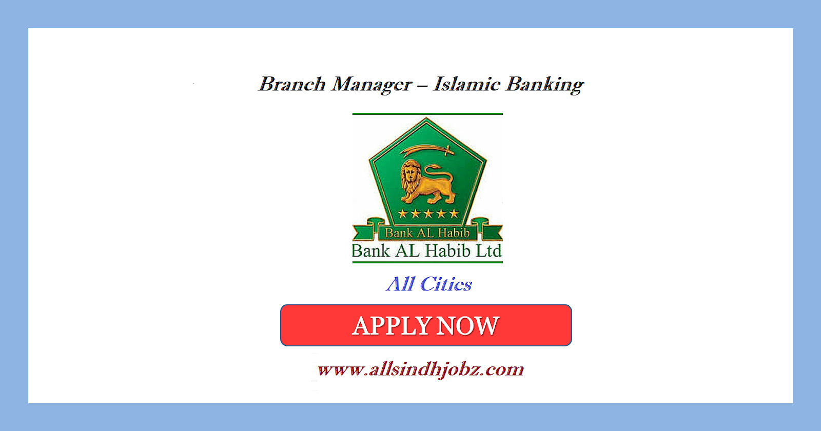 Bank Al Habib Jobs of Branch Manager – Islamic Banking 2019 Latest