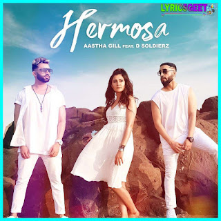 Hermosa Lyrics - Aastha Gill New Song 2020