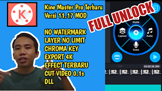 Download KineMaster Pro Terbaru 2020 Full Unlock V.11.17