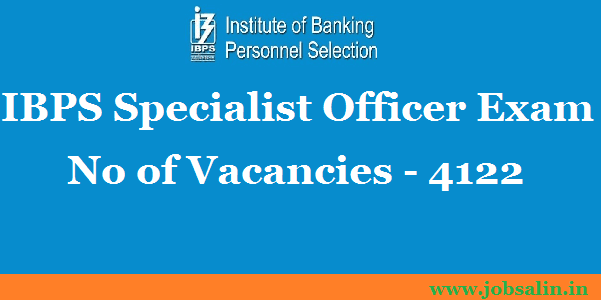 IBPS Recruitment 2017 – Specialists officer Jobs in Banks, IPBS PO Exam