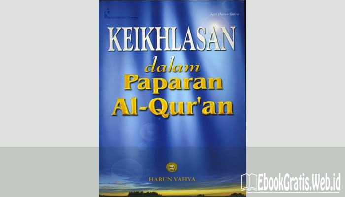 Ebook Keikhlasan Dalam Paparan Al Quran