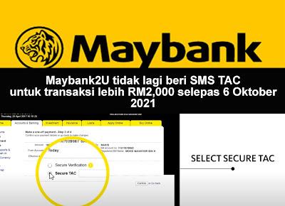 Maybank2U tidak lagi beri SMS TAC untuk transaksi lebih RM2,000 selepas 6 Oktober 2021