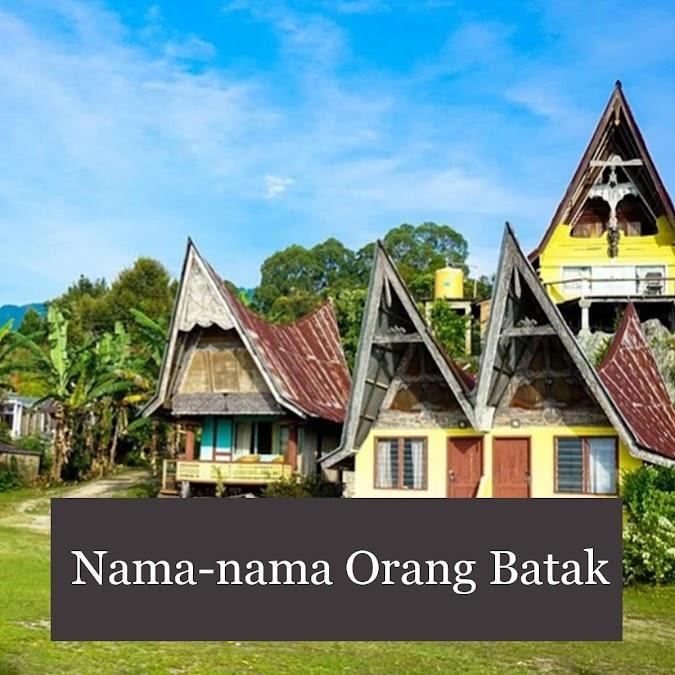 109 Nama-nama Orang Batak Laki-Laki dan Perempuan