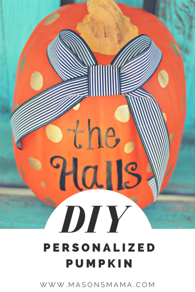 DIY PERSONALIZED PUMPKIN - HALL AROUND TEXAS