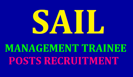 SAIL Recruitment for Management Trainee Posts, Apply online till June 14/2019/05/sail-recruitment-for-management-trainee-posts-apply-online-www.sailcareers.com.htm