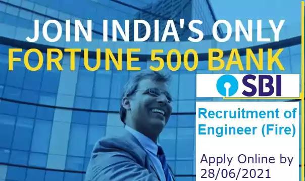 State Bank Engineer Fire Recruitment 2021