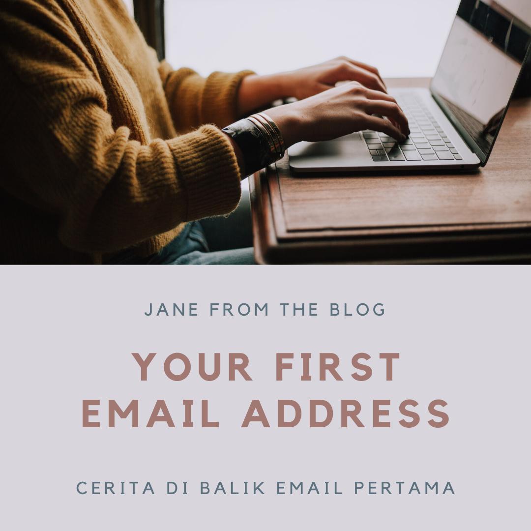 Cerita di Balik Email Pertama
