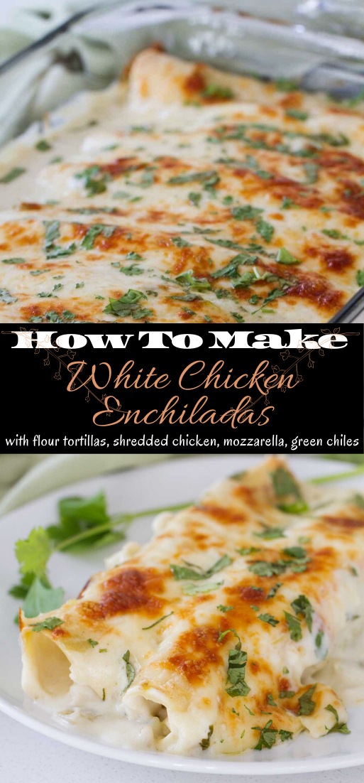White Chicken Enchiladas #dinnerrecipe #food #amazingrecipe #easyrecipe