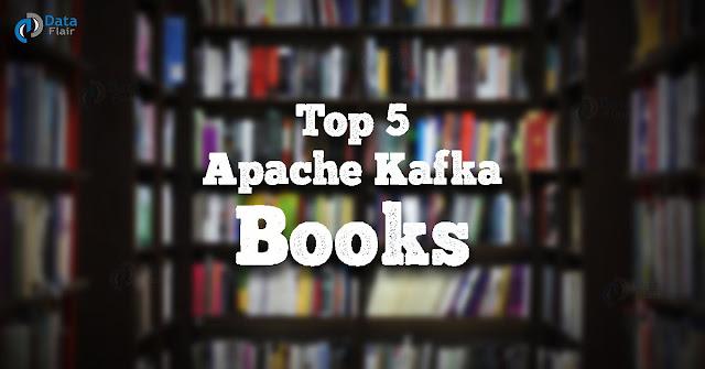 Top 5 Apache Kafka Books The Complete Guide To Learn Kafka