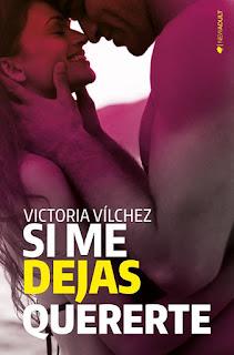 Si me dejas quererte 2, Victoria Vílchez