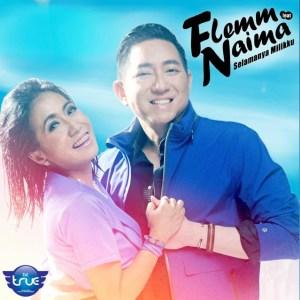 Flemm ft. Naima - Selamanya Milikku