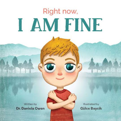 Right Now: I Am Fine by Dr. Daniella Owen
