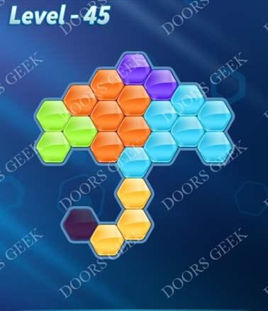 Block! Hexa Puzzle [6 Mania] Level 45 Solution, Cheats, Walkthrough for android, iphone, ipad, ipod