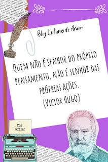 FRASES SUPERAÇÃO - Victor Hugo