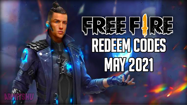 Free fire redeem codes may 2021