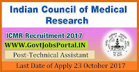 Indian Council of Medical Research Recruitment 2017– 14 Technical Assistant