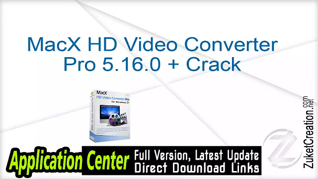MacX HD Video Converter Pro 5.16.0 + Crack