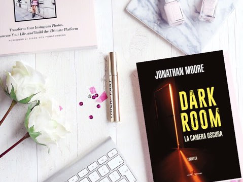 Review Party Recensione Dark Room La Camera Oscura Di  Jonathan Moore