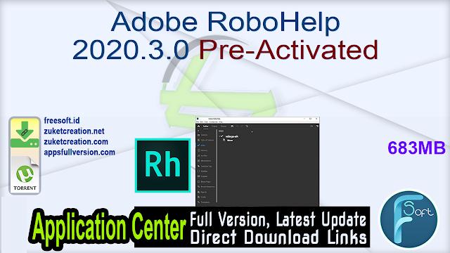 Adobe RoboHelp 2020.3.0 Pre-Activated