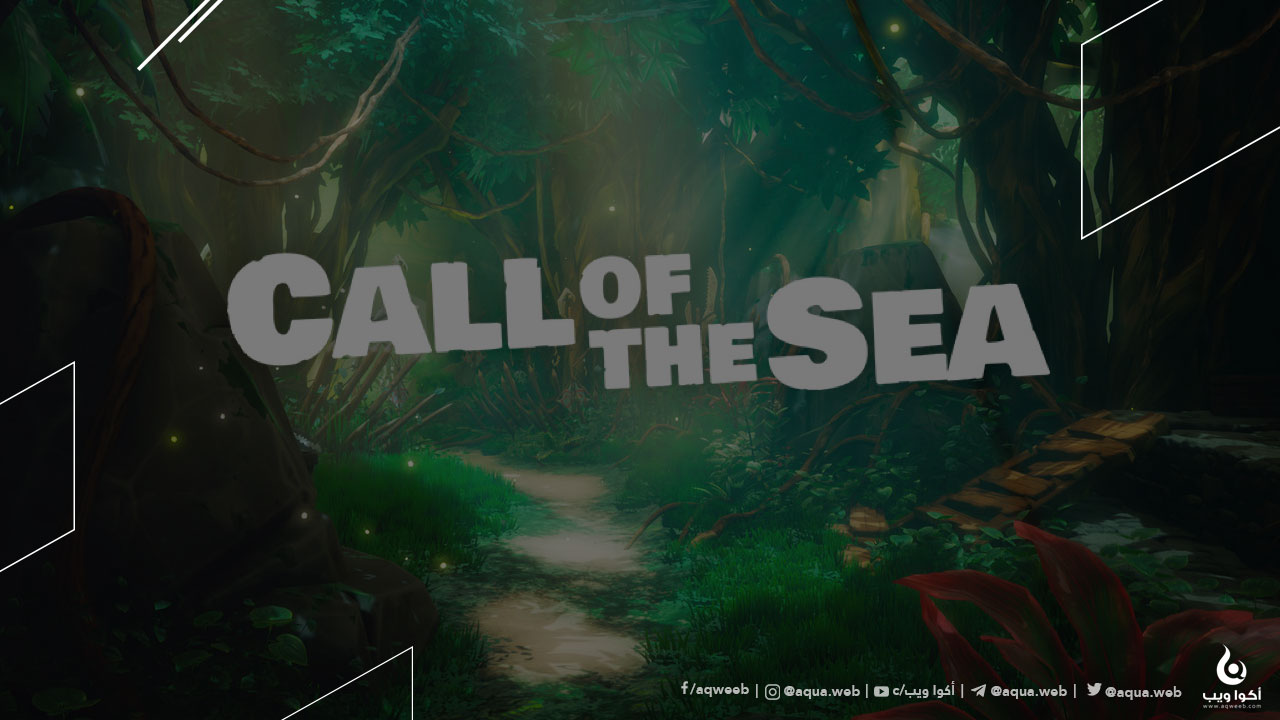كل ما تحتاج معرفته حول لعبة Call of the Sea