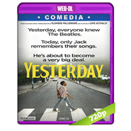 Yesterday (2019) WEB-DL 720p Audio Dual Latino-Ingles