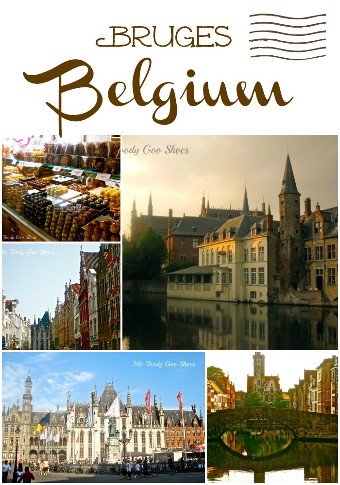 Bruges, Belgium -- a magical place ---  Ms. Toody Goo Shoes