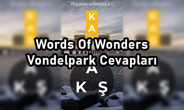 Words Of Wonders Vondelpark Cevaplari