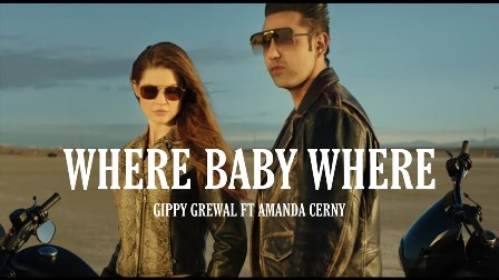 Where Baby Where Lyrics - Gippy Grewal Ft. Amanda Cerny