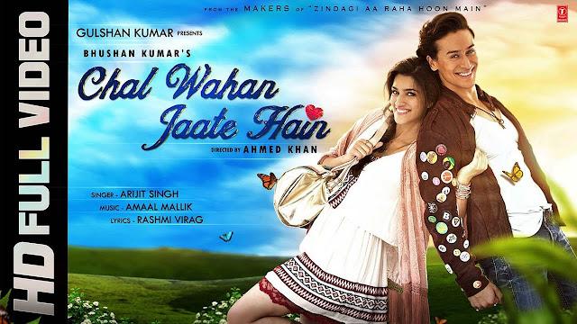 Chal Waha Jaate Hain Lyrics - Arijit Singh