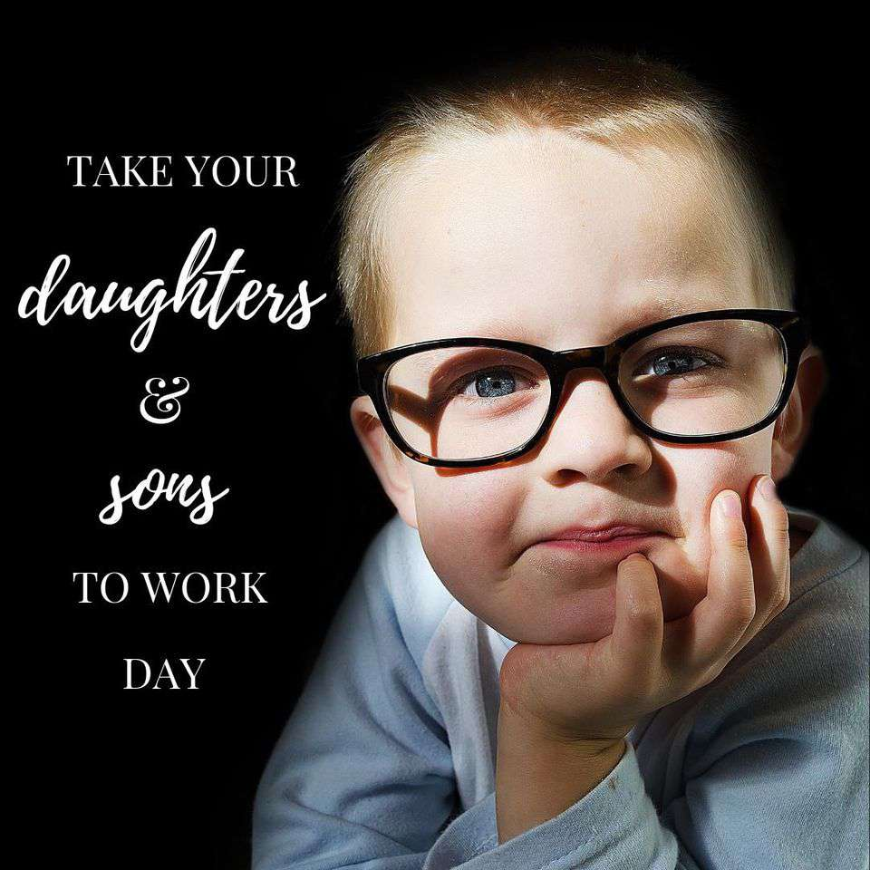 Take Our Daughters and Sons to Work Day Wishes pics free download