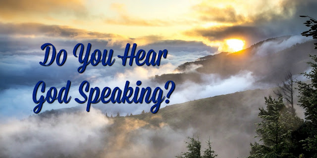 God is Speaking in the heavens and in Nature - are you listening?