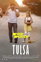 Tulsa 2020 Dual Audio Hindi [Fan Dubbed] 720p HDRip