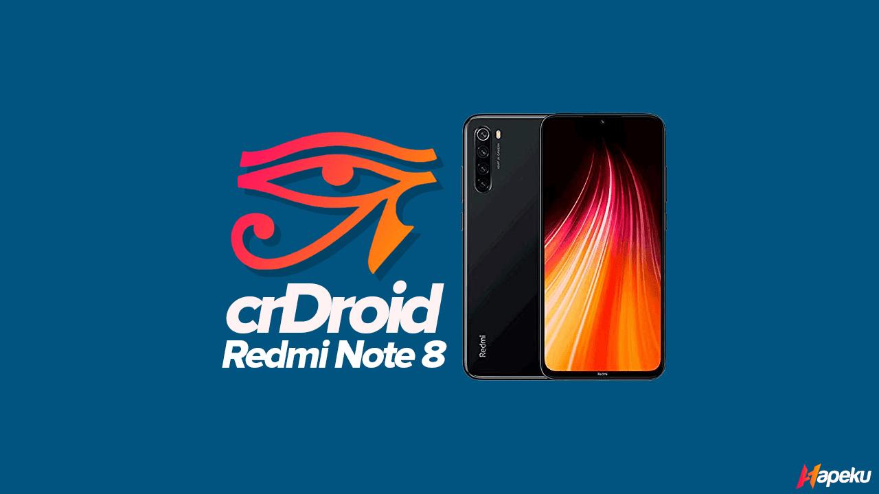 ROM crDroid Xiaomi Redmi Note 8 ( GINKGO )