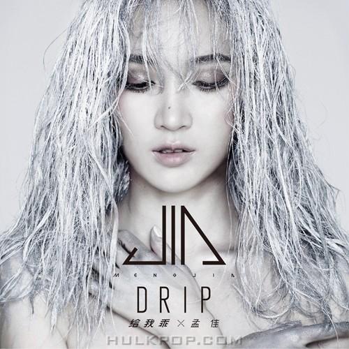 MENG JIA – DRIP – Single