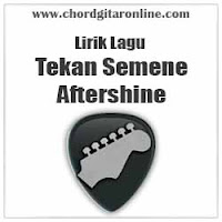Chord Aftershine Tekan Semene