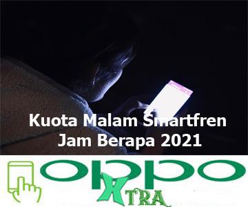 Kuota Malam Smartfren Jam Berapa 2021?