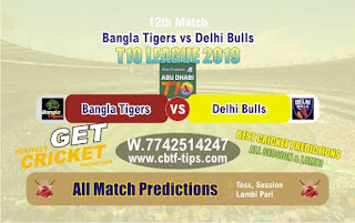 Who will win Today T10 League 2019, 12th Match Delhi vs Bangla, 100% Sure Prediction