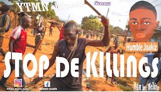 Humble joakiz - stop the killing