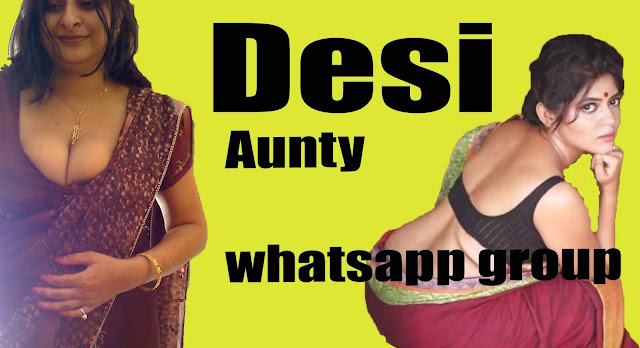 Desi Aunty Whatsapp Group