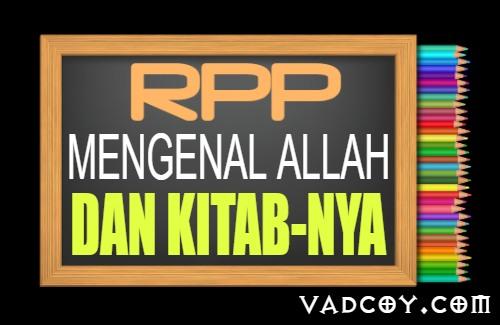 RPP PAI Kelas 5 Tahun 2021/2022, Materi Mengenal Allah dan Kitab-Nya