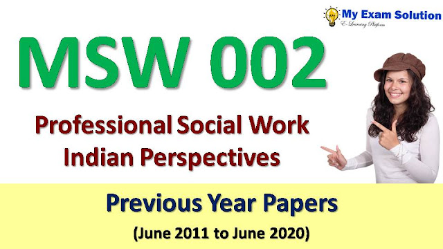 MSW 002 Professional Social Work Indian Perspectives Previous Year Papers