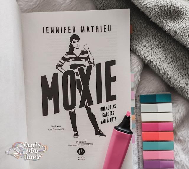 Resenha: Moxie - Jennifer Mathieu
